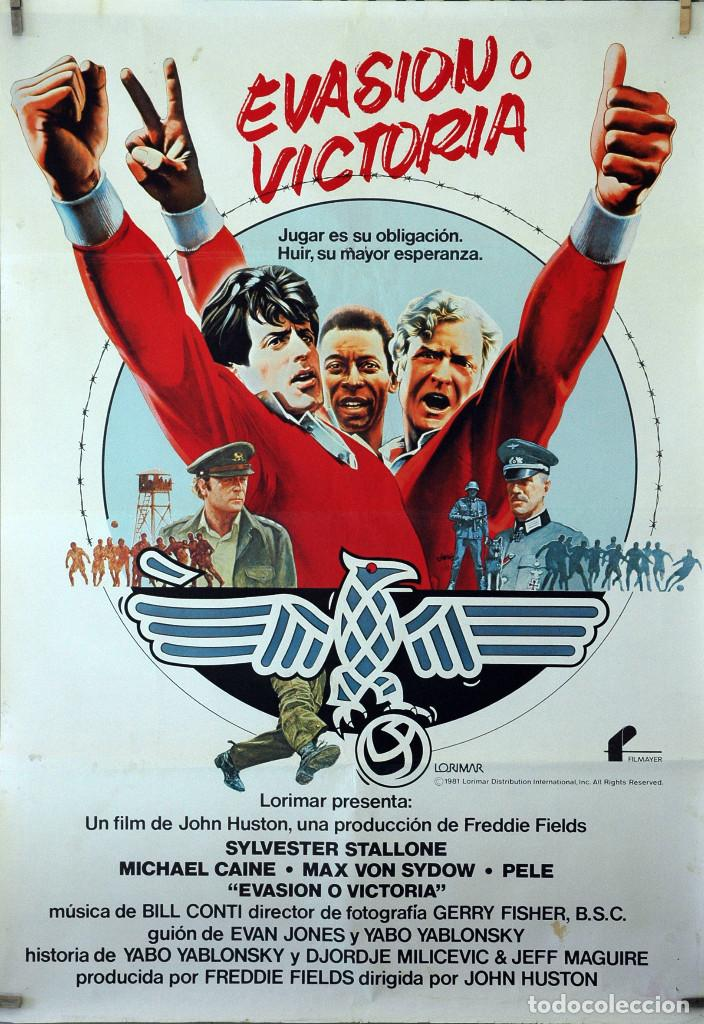 EVASIÓN O VICTORIA. SYLVESTER STALLONE-MICHAEL KANE-PELE. CARTEL ORIGINAL 1981. 100X70 (Cine - Posters y Carteles - Bélicas)