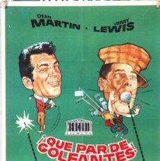 Cine: ¡QUE PAR DE GOLFANTES! JERRY LEWIS DEAN MARTIN. CARTEL ORIGINAL 1965. 70X100. Lote 160712670