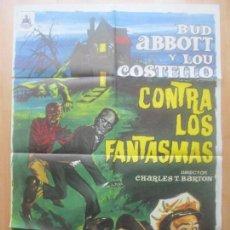 Cine: CARTEL CINE, BUD ABBOTT Y LOU COSTELLO CONTRA LOS FANTASMAS, LON CHANEY, 1975, C1565. Lote 160971666