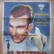 Cine: CARTEL CINE, EL DESTINO SE DISCULPA, FERNANDO FERNAN GOMEZ, RAFAEL DURAN, OLCINA, 1959, C1567. Lote 160972438