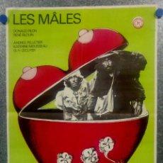 Cine: LOS MACHOS, LES ,MALES DONALD PILON, RENÉ BLOUIN, ANDRÉE PELLETIER POSTER ORIGINAL FRANCES. Lote 160990106