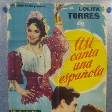 Cine: ASI CANTA UNA ESPAÑOLA. LOLITA TORRES. POSTER ORIGINAL. Lote 161391034