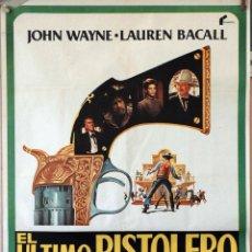 Cine: EL ÚLTIMO PISTOLERO. JOHN WAYNE-JAMES STEWART-LAUREN BACALL. CARTEL ORIGINAL 1977. 70X100. Lote 162444098
