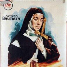 Cine: TERESA DE JESUS. AURORA BAUTISTA-JUAN DE ORDUÑA. CARTEL ORIGINAL 1962. 100X70. Lote 162446566