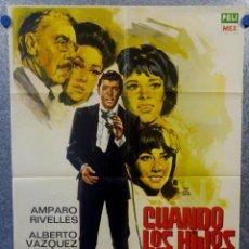 Cine: CUANDO LOS HIJOS SE VAN. AMPARO RIVELLES, FERNANDO SOLER. AÑO 1970. POSTER ORIGINAL. Lote 163086838