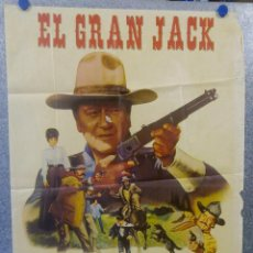 Cine: EL GRAN JACK. JOHN WAYNE, RICHARD BOONE, MAUREEN O'HARA AÑO 1971 POSTER ORIGINAL. Lote 163599802