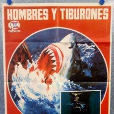 Cine: HOMBRES Y TIBURONES. DOCUMENTAL. BRUNO BAILATI. AÑO 1976. POSTER ORIGINAL. Lote 164111046