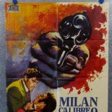 Cine: MILÁN, CALIBRE 9. GASTONE MOSCHIN, BARBARA BOUCHET, MARIO ADORF. AÑO 1973 POSTER ORIGINAL. Lote 165057810