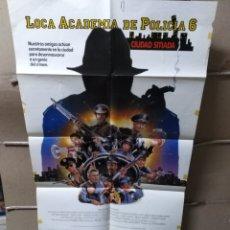 Cine: LOCA ACADEMIA DE POLICÍA 6 POSTER ORIGINAL 70X100 Q. Lote 165253658