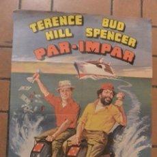 Cine: CARTEL POSTER CINE PAR-IMPAR TERENCE HILL Y BUD SPENCER. Lote 165612578