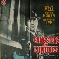 Cine: CARTEL: GANSTERS EN LONDRES (HELMUTH ASHLEY) CHRISTOPHER LEE, MARISA MELL - EDGAR WALLACE -. Lote 165618222