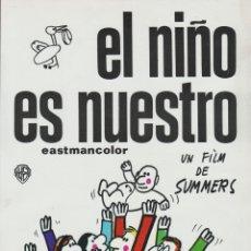 Cine: CARTEL PUBLICITARIO EL NIÑO ES NUESTRO - UN FILM DE SUMMERS, Mª ISABEL ALVAREZ - (21,5X29,5). Lote 165992766