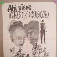 Cine: CARTEL CINE, AHI VIENE MARTIN CORONA, PEDRO INFANTE, SARA MONTIEL, SARITA, 1978, C1594. Lote 166405370