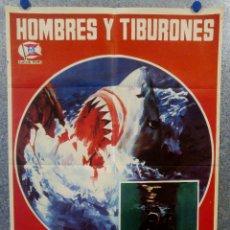 Cine: HOMBRES Y TIBURONES. DOCUMENTAL. BRUNO BAILATI. AÑO 1976. POSTER ORIGINAL . Lote 166561974