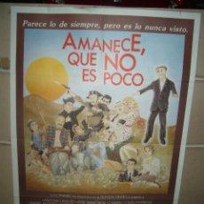 Cine: AMANECE QUE NO ES POCO VESPA JOSE LUIS CUERDA RESINES ALEXANDRE CASSEN POSTER ORIGINAL 70X100. Lote 177505407