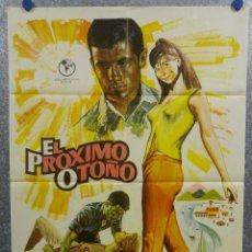 Cine: EL PRÓXIMO OTOÑO. SONIA BRUNO, MANUEL MANZANEQUE, TOTA ALBA AÑO 1965. POSTER ORIGINAL. Lote 184904753