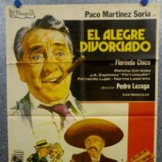 Cine: EL ALEGRE DIVORCIADO. PACO MARTÍNEZ SORIA, FLORINDA CHICO, NORMA LAZAREN AÑO 1975 . POSTER ORIGINAL. Lote 166828002