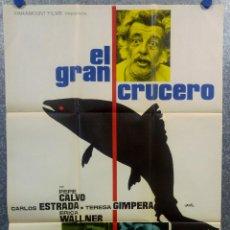 Cine: EL GRAN CRUCERO. JOSÉ CALVO, TERESA GIMPERA, ERIKA WALLNER . AÑO 1970. POSTER ORIGINAL. Lote 166922672