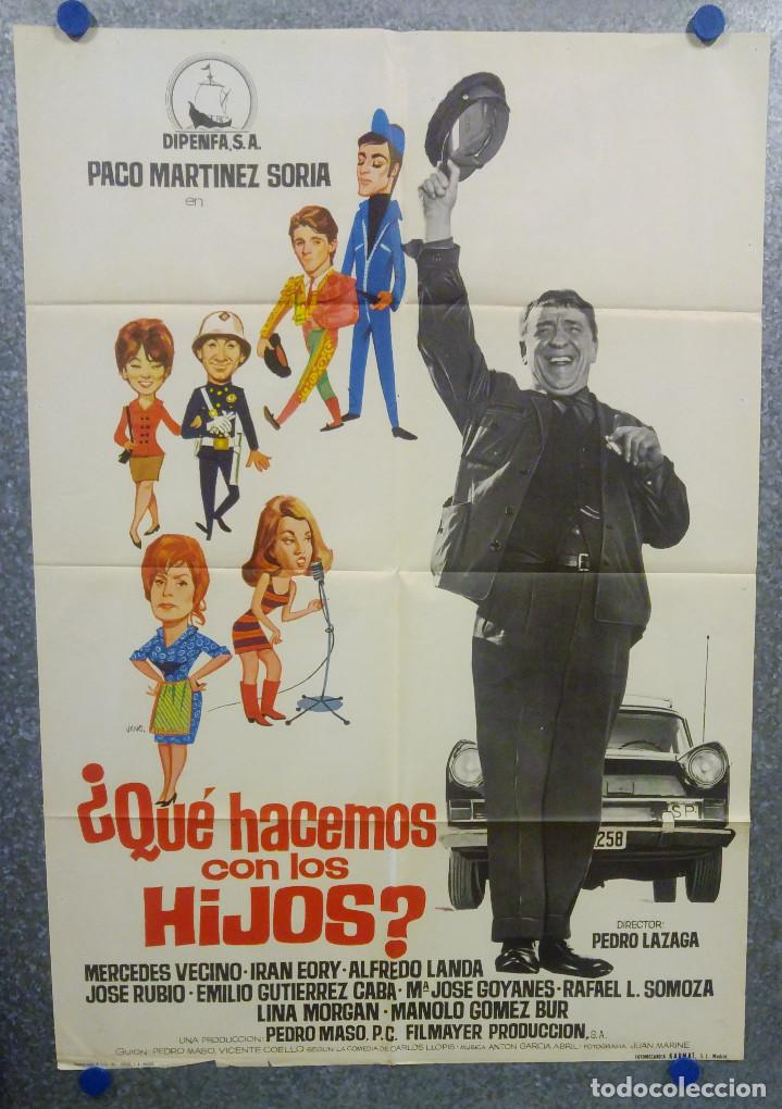 ¿QUÉ HACEMOS CON LOS HIJOS? PACO MARTÍNEZ SORIA, MERCEDES VECINO AÑO 1967. POSTER ORIGINAL (Cine - Posters y Carteles - Clasico Español)