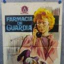 Cine: FARMACIA DE GUARDIA. JOSÉ ROMEU, MARÍA GUERRERO, LUCÍA PRADO AÑO 1964 POSTER ORIGINAL. Lote 167384196