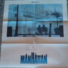 Cine: MANHATTAN WOODY ALLEN POSTER ORIGINAL 58X85. REV DIRIGIDO POR. REPORTAJE. FOTO MAL. VER FICHA. Lote 168524288