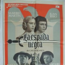 Cine: LA ESPADA NEGRA - POSTER CARTEL ORIGINAL - MARIBEL MARTIN JUAN RIBO ROVIRA BELETA. Lote 168918924