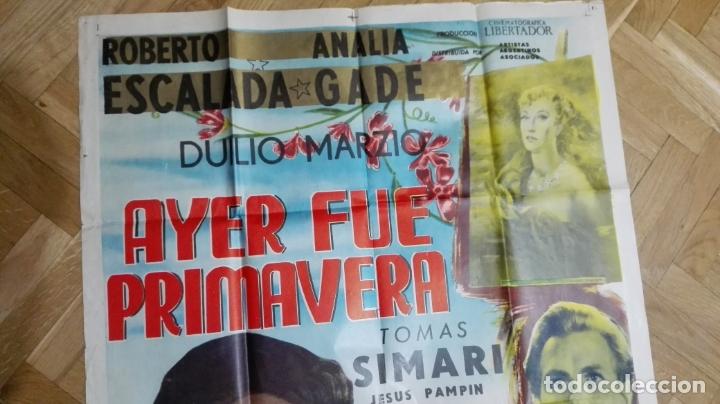 Cine: POSTER AYER FUE PRIMAVERA CON ROBERTO ESCALADA Y ANALIA GADE, MEDIDAS 73 X 110 CM - Foto 2 - 169150500
