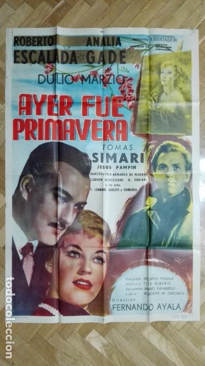 POSTER AYER FUE PRIMAVERA CON ROBERTO ESCALADA Y ANALIA GADE, MEDIDAS 73 X 110 CM (Cine - Posters y Carteles - Clasico Español)