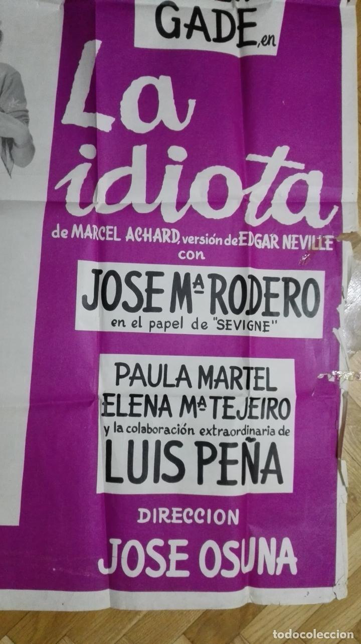 Cine: POSTER LA IDIOTA CON ANALIA GADE, TEATRO REINA VICTORIA, MEDIDAS 69 X 100 CM - Foto 2 - 169150588
