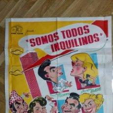 Cine: POSTER SOMOS TODOS INQUILINOS CON JUAN CARLOS THORRY Y ANALIA GADE, MEDIDAS 74 X 110 CM. Lote 169151080