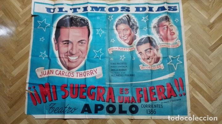 POSTER MI SUEGRA ES UNA FIERA, JUAN CARLOS THORRY Y ANALIA GADE, TEATRO APOLO, MEDIDAS 144 X 110 CM (Cine - Posters y Carteles - Clasico Español)