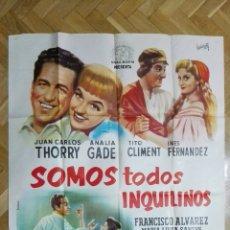 Cine: POSTER SOMOS TODOS INQUILINOS, JUAN CARLOS THORRY Y ANALIA GADE, MEDIDAS 74 X 110 CM. Lote 169151596