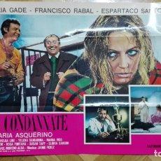 Cine: POSTER LE CONDANNATE, ANALIA GADE Y FRANCISCO RABAL, MEDIDAS 67 X 47 CM. Lote 169152096