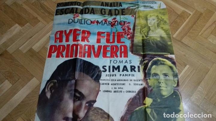 Cine: POSTER AYER FUE PRIMAVERA CON ROBERTO ESCALADA Y ANALIA GADE MEDIDAS 68 X 104 CM - Foto 2 - 169153732