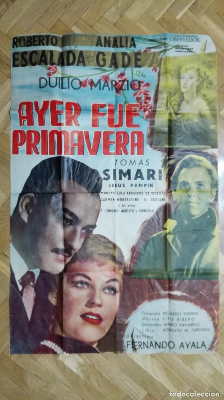 POSTER AYER FUE PRIMAVERA CON ROBERTO ESCALADA Y ANALIA GADE MEDIDAS 68 X 104 CM (Cine - Posters y Carteles - Clasico Español)