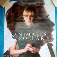 Cine: CARTEL CINE ANIMALES SIN COLLAR - 98X68. Lote 169225352
