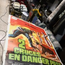 Cine: 2 CRUCES EN DANGER PASS ROMERO MARCHENT PETER MARTELL SPAGHETTI POSTER ORIGINAL 70X100 . Lote 169703548