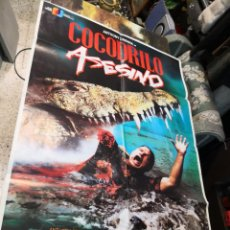 Cine: COCODRILO ASESINO, CARTEL DE CINE ORIGINAL 70X100 . Lote 169706268