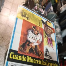 Cine: CUANDO MUEREN LAS LEYENDAS RICHARD WIDMARK FREDERIC FORREST POSTER ORIGINAL 70X100 ESTRENO. Lote 169768580