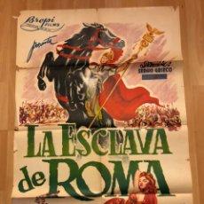 Cine: CARTEL O POSTER LA ESCLAVA DE ROMA.ROSSANA PODESTA GUY MADISON MARIO PETRI.BALONGA CASSAR. Lote 170134032