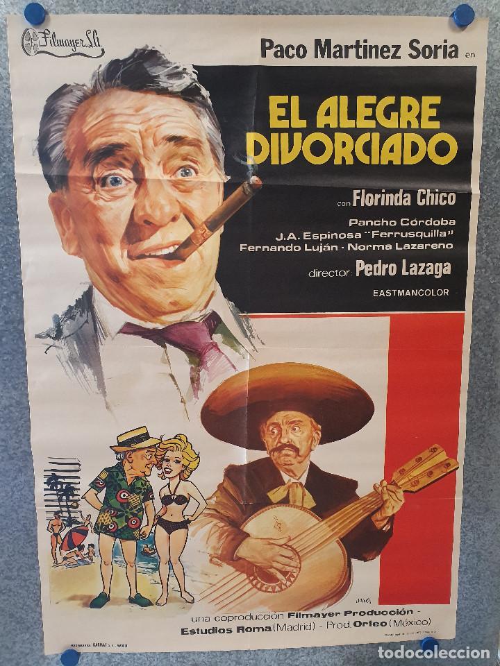 EL ALEGRE DIVORCIADO. PACO MARTÍNEZ SORIA, FLORINDA CHICO, NORMA LAZAREN AÑO 1975 . POSTER ORIGINAL (Cine - Posters y Carteles - Clasico Español)