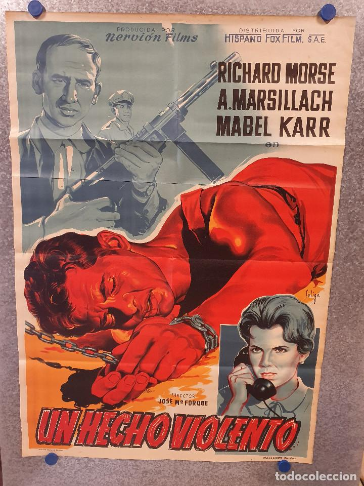 UN HECHO VIOLENTO. RICHARD MORSE, ADOLFO MARSILLACH AÑO 1959. POSTER ORIGINAL LITOGRAFICO SOLIGÓ (Cine- Posters y Carteles - Drama)