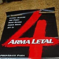 Cine: AFICHE CARTEL DE CINE ARMA LETAL 4. Lote 171256980
