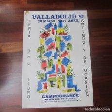 Cine: CARTEL FERIA DEL LIBRO VALLADOLID 1985 65 X 45 CM. Lote 171520959