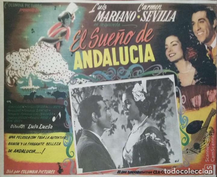 CARTEL-ANUNCIO DE LA PELÍCULA 'EL SUEÑO DE ANDALUCÍA' (1951) LUIS MARIANO Y CARMEN SEVILLA. 40X31 CM (Cine - Posters y Carteles - Musicales)