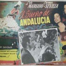 Cine: CARTEL-ANUNCIO DE LA PELÍCULA 'EL SUEÑO DE ANDALUCÍA' (1951) LUIS MARIANO Y CARMEN SEVILLA. 40X31 CM. Lote 171711377