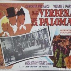 Cine: CARTEL-ANUNCIO DE 'LA VERBENA DE LA PALOMA' (1963) CON CONCHITA VELASCO Y VICENTE PARRA 36X28 CMS.. Lote 171730225