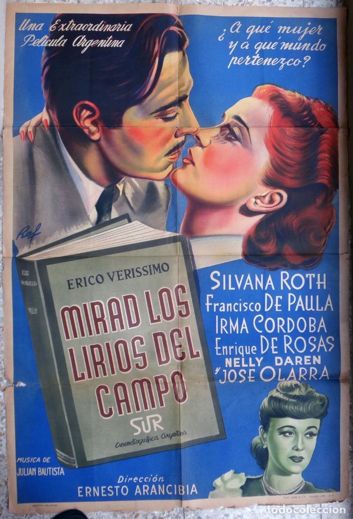 CARTEL CINE , MIRAD LOS LIRIOS DEL CAMPO , ARGENTINA , ILUSTRADOR RAF , LITOGRAFIA , ORIGINAL (Cine- Posters y Carteles - Drama)