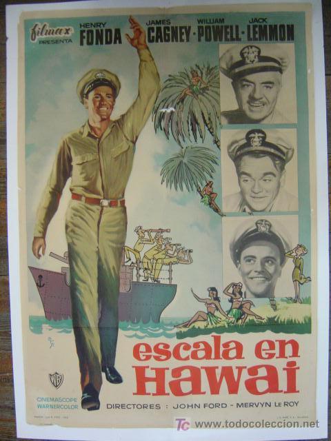 CARTEL ESCALA EN HAWAI - HENRY FONDA, JAMES CAGNEY, WILLIAM POWELL, JACK LEMMON - AÑO 1962 (Cine - Posters y Carteles - Bélicas)