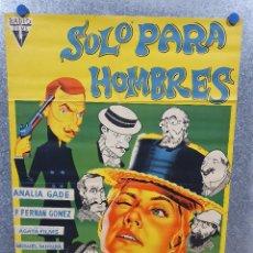 Cinéma: SOLO PARA HOMBRES. FERNANDO FERNAN GOMEZ, ANALIA GADE. POSTER ORIGINAL LITOGRAFIA. Lote 172170025